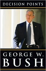 """Cover of """"Decision Points"""" by President George W. Bush"""